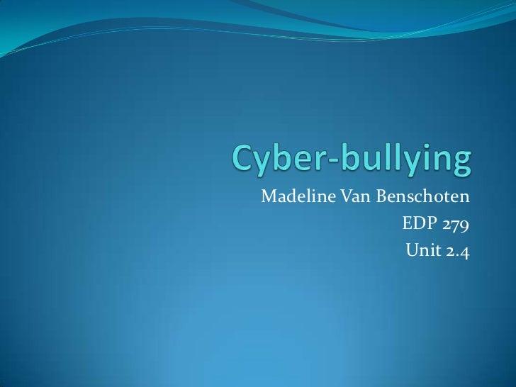 Madeline Van Benschoten                EDP 279                Unit 2.4