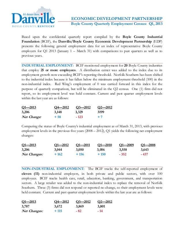 ECONOMIC DEVELOPMENT PARTNERSHIPBoyle County Quarterly Employment Census: Q1, 2013Based upon the confidential quarterly re...