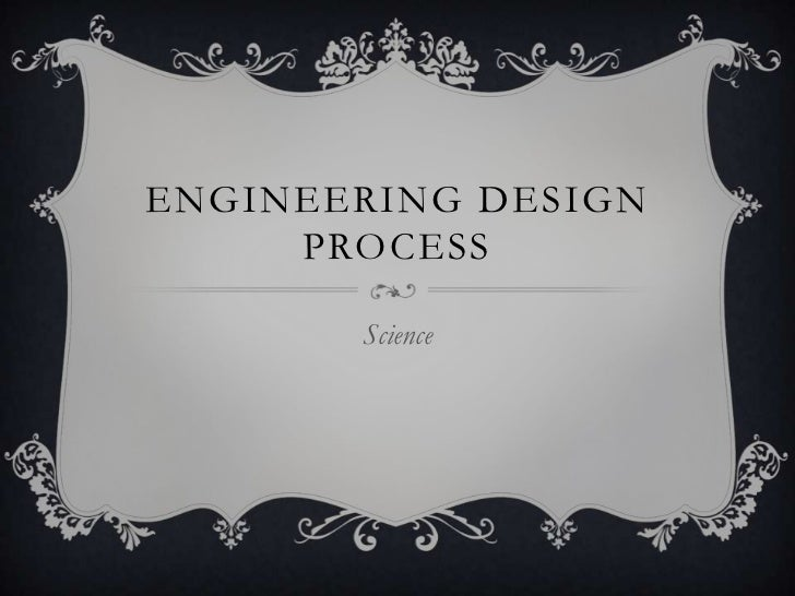 Engineering Design Process<br />Science<br />