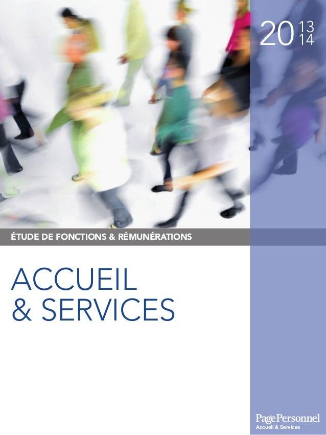 2013 14 ÉTUDE DE FONCTIONS & RÉMUNÉRATIONS ACCUEIL & SERVICES Accueil & Services