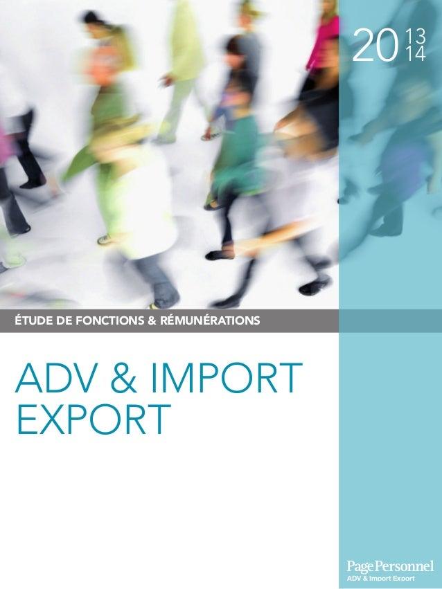 2013 14 ÉTUDE DE FONCTIONS & RÉMUNÉRATIONS ADV & IMPORT EXPORT ADV & Import Export