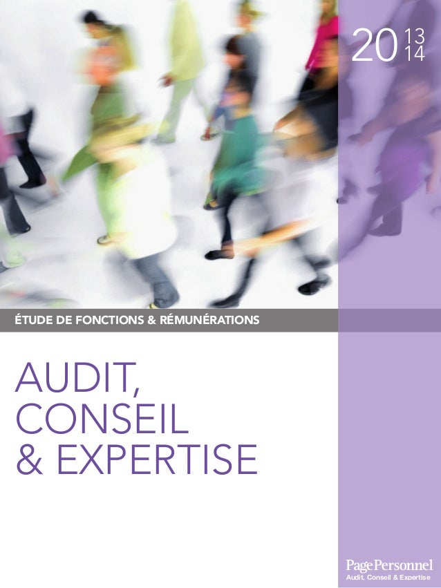 2013 14 ÉTUDE DE FONCTIONS & RÉMUNÉRATIONS AUDIT, CONSEIL & EXPERTISE Audit, Conseil & Expertise