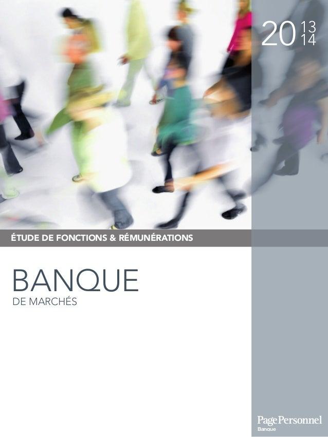 2013 14 ÉTUDE DE FONCTIONS & RÉMUNÉRATIONS BANQUEDE MARCHÉS Banque