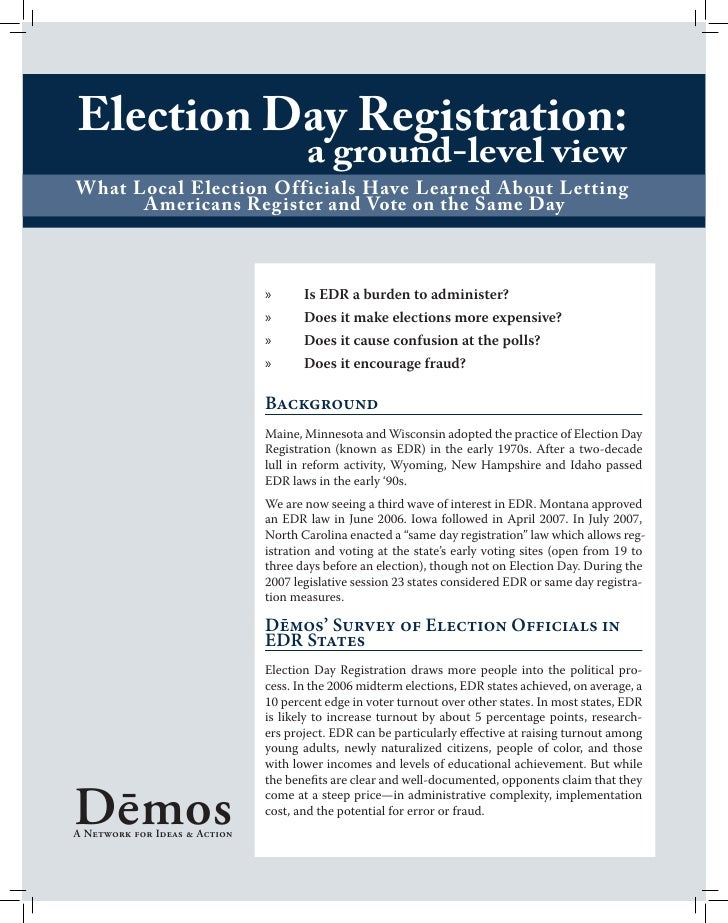 Election Day Registration:                                        a ground-level view What Local Election Officials Have L...