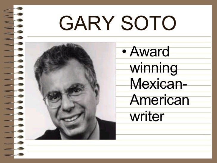 essay by gary soto The jacket by gary soto in the jacket gary soto uses symbolism to reflect on the characterization and development of the narrator soto seems to focus mainly on a jacket, which has several meanings throughout the story.