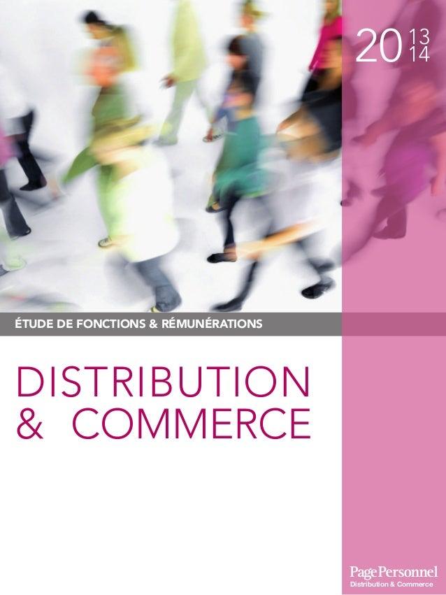 2013 14 ÉTUDE DE FONCTIONS & RÉMUNÉRATIONS DISTRIBUTION & COMMERCE Distribution & Commerce