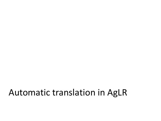 Automatic translation in AgLR