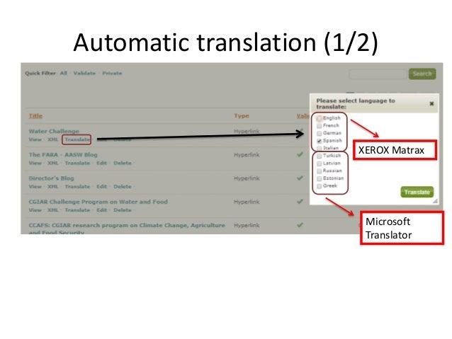Automatic translation (1/2)  XEROX Matrax  Microsoft Translator