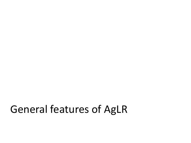 General features of AgLR