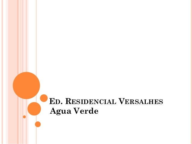 ED. RESIDENCIAL VERSALHES Agua Verde