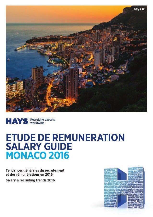 hays.fr Tendances générales du recrutement et des rémunérations en 2016 Salary & recruiting trends 2016 ETUDE DE REMUNERAT...