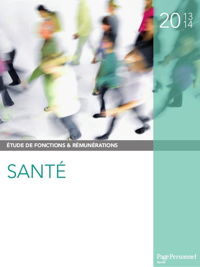 2013 14 ÉTUDE DE FONCTIONS & RÉMUNÉRATIONS Santé SANTÉ