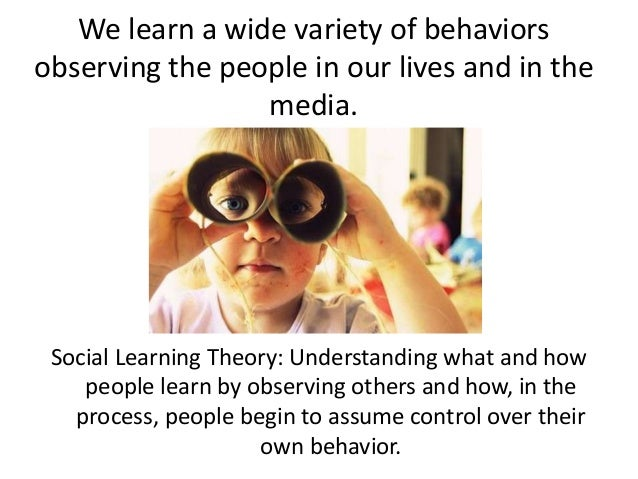 how the control theory and the social learning theory can acquire criminal behaviors Social learning theory has sometimes been called a bridge between behaviorist and cognitive learning theories because it encompasses attention, memory, and motivation the theory is related to vygotsky's social development theory and lave's situated learning , which also emphasize the importance of social learning.
