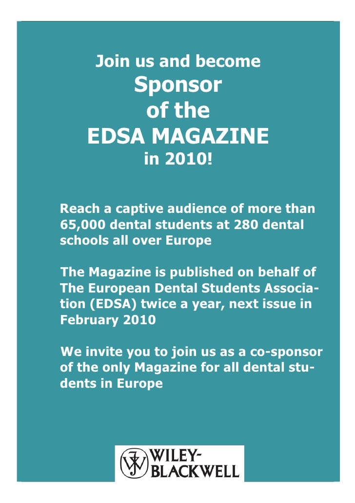 Join us and become        Sponsor         of the     EDSA MAGAZINE             in 2010!  Reach a captive audience of more ...
