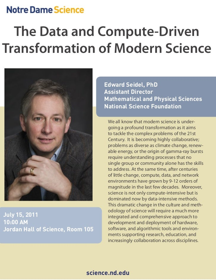 The Data and Compute-DrivenTransformation of Modern Science                                   Edward Seidel, PhD          ...