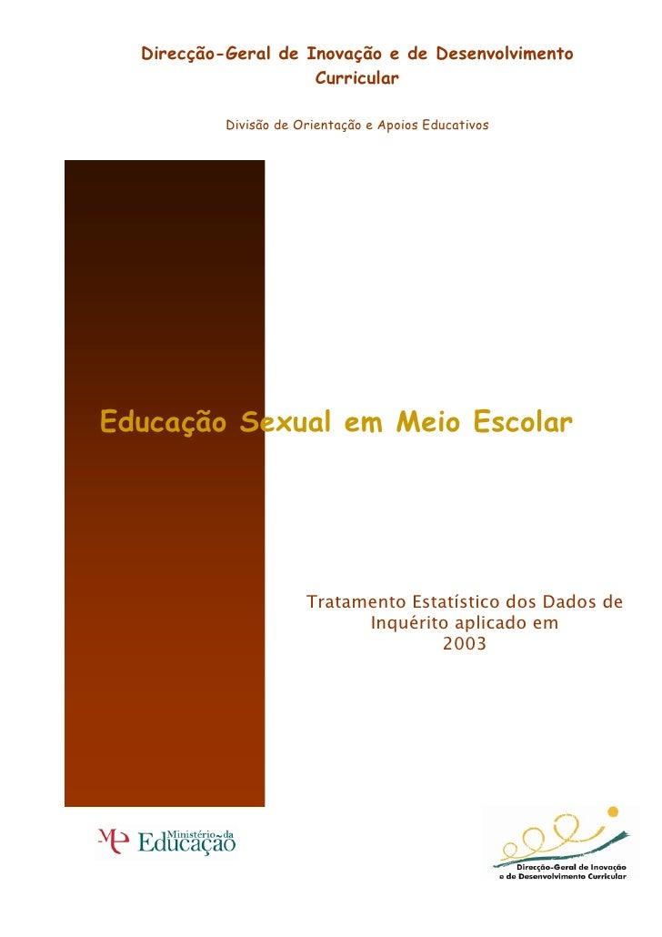 Direcção-Geral de Inovação e de Desenvolvimento                      Curricular             Divisão de Orientação e Apoios...
