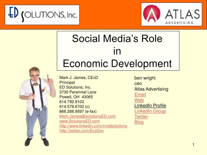 1<br />Social Media's RoleinEconomic Development<br />Mark J. James, CEcD<br />Principal<br />ED Solutions, Inc.<br />3730...