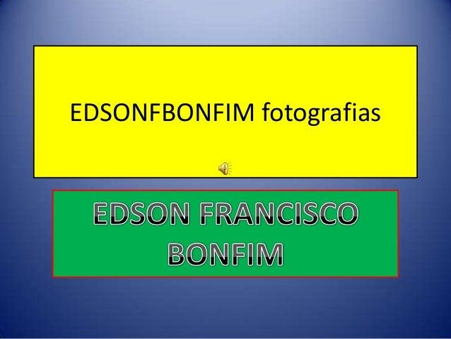 EDSONFBONFIM fotografiaspor w.w
