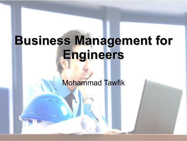 http://WikiCourses.WikiSpaces.com http://AcademyOfKnowledge.org Marketing - Business for Engineers Mohammad Tawfik Busines...