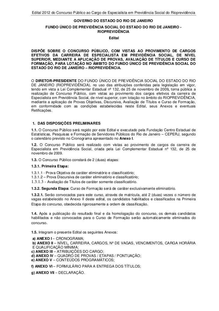 Edital 2012 do Concurso Público ao Cargo de Especialista em Previdência Social do Rioprevidência                          ...