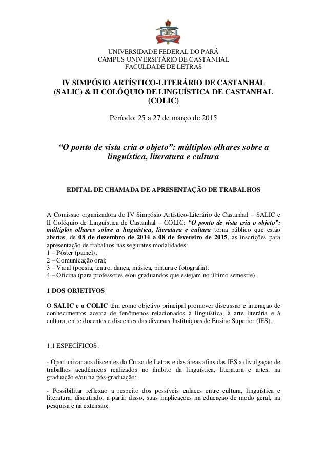 UNIVERSIDADE FEDERAL DO PARÁ  CAMPUS UNIVERSITÁRIO DE CASTANHAL  FACULDADE DE LETRAS  IV SIMPÓSIO ARTÍSTICO-LITERÁRIO DE C...