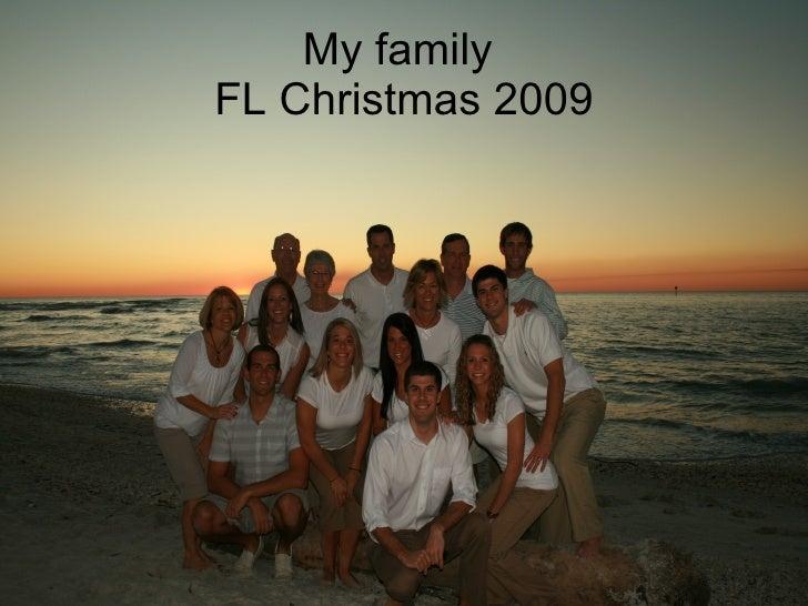 My family  FL Christmas 2009
