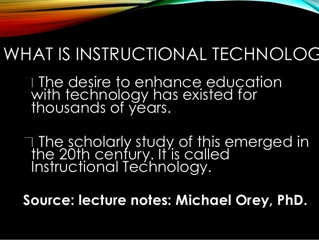Ed Tech 1 Systematic Approach To Instructional Technology