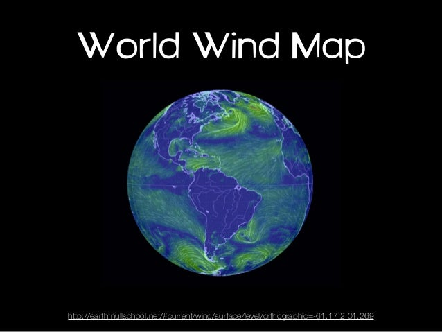 92 About Earth A Global Map Of Wind Weather And Ocean Conditions