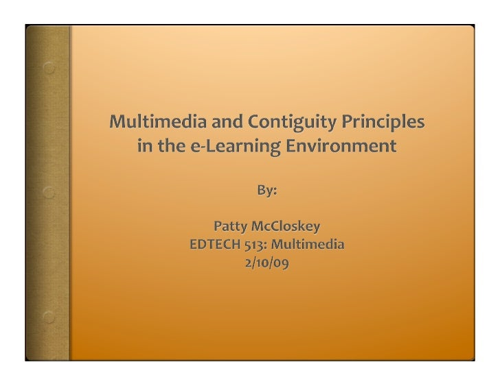 Multimedia and Contiguity Principles                 in the e‐Learning Environment     Instructional Objectives:     After...