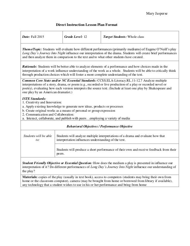 Mary Jasperse Direct Instruction Lesson Plan Format Date: Fall 2015  Grade Level: 12  Target Students: Whole class  Theme/...