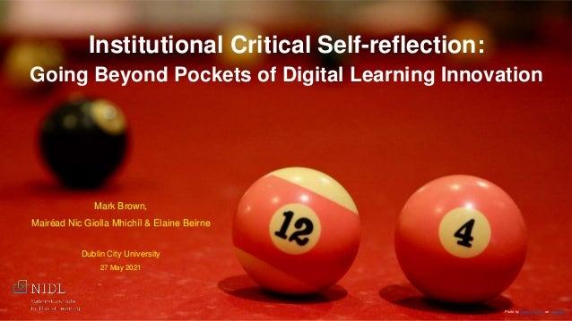 Photo by Steve Mushero on Unsplash Institutional Critical Self-reflection: Going Beyond Pockets of Digital Learning Innova...