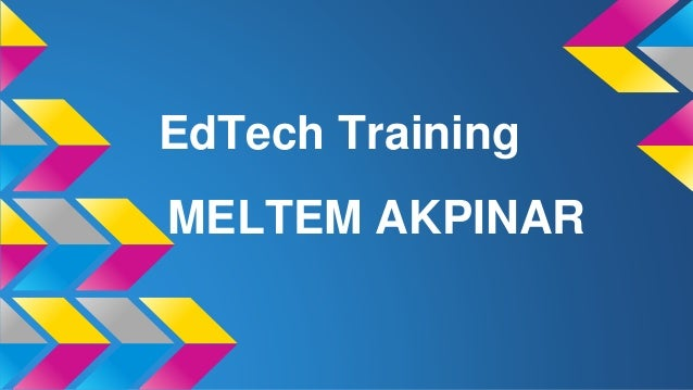 EdTech Training MELTEM AKPINAR