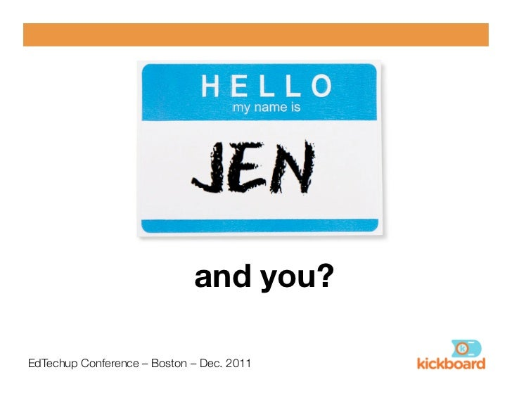 and you?!EdTechup Conference – Boston – Dec. 2011!