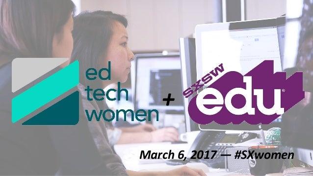 March 6, 2017 — #SXwomen +