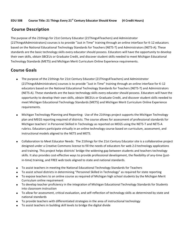 EDU 508        Course Title: 21 Things Every 21st Century Educator Should Know       (4 Credit Hours)<br />Course Descrip...