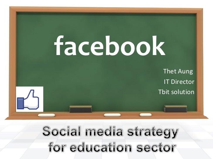 facebook        Thet Aung         IT Director       Tbit solution
