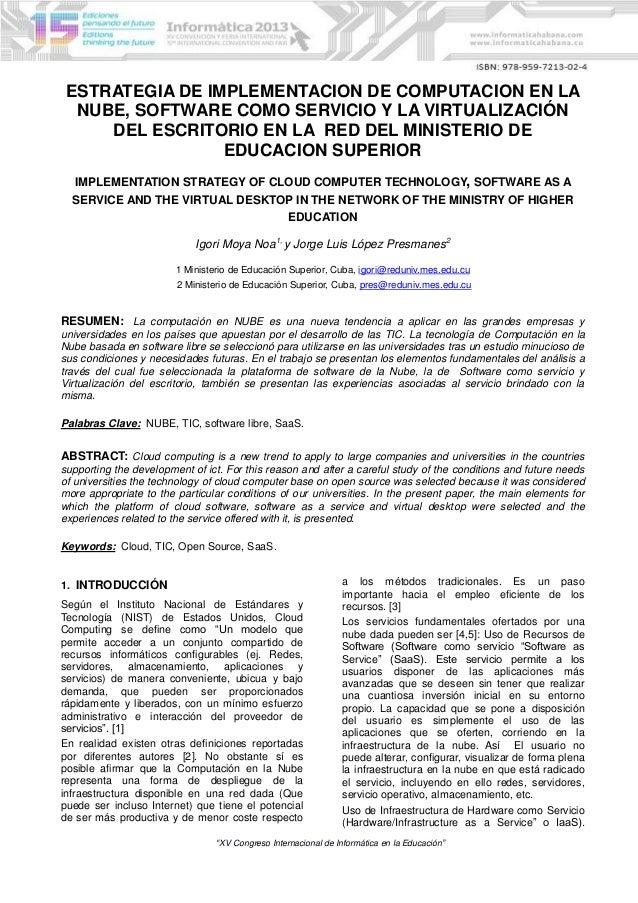 ESTRATEGIA DE IMPLEMENTACION DE COMPUTACION EN LA NUBE, SOFTWARE COMO SERVICIO Y LA VIRTUALIZACIÓN DEL ESCRITORIO EN LA RE...
