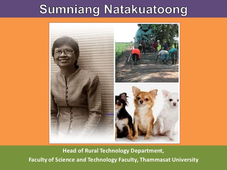 Head of Rural Technology Department,Faculty of Science and Technology Faculty, Thammasat University
