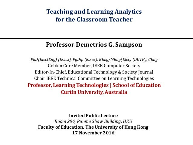 Invited Public Lecture Room 204, Runme Shaw Building, HKU Faculty of Education, The University of Hong Kong 17 November 20...