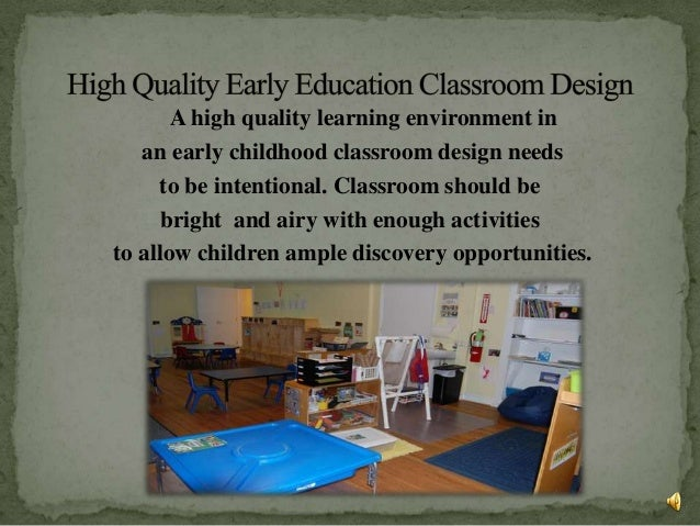 Classroom Design In Early Childhood ~ Edu classroom design powerpoint final project