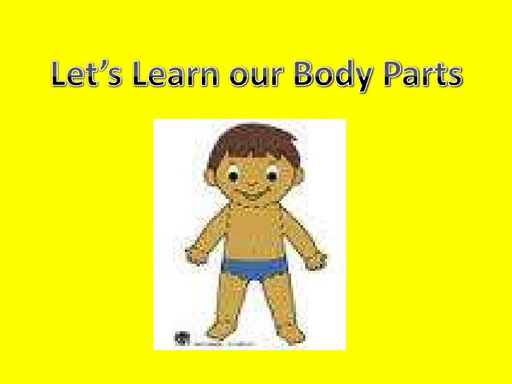 Let's Learn our Body Parts<br />