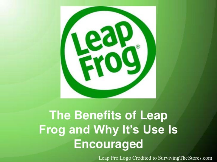 The Benefits of Leap Frog and Why It's Use Is Encouraged<br />Leap Fro Logo Credited to SurvivingTheStores.com<br />