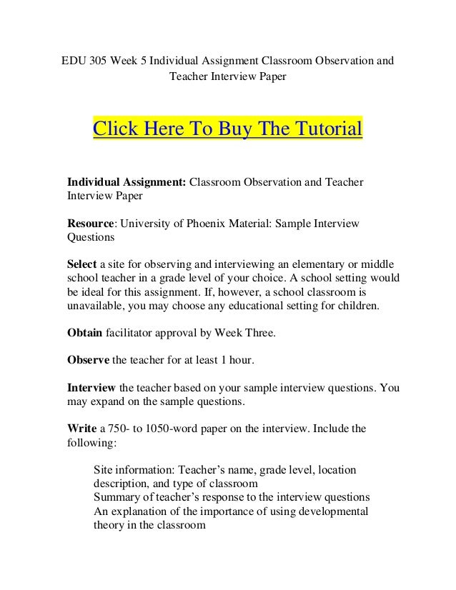 edu week individual assignment classroom observation and teache edu 305 week 5 individual assignment classroom observation and teacher interview paper