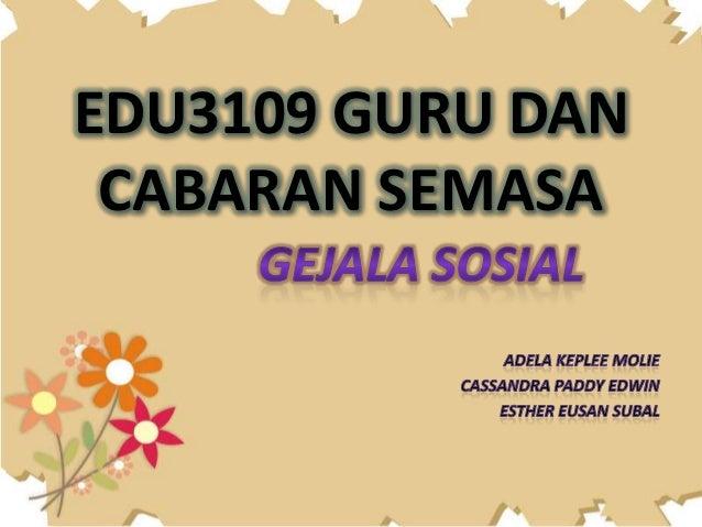 EDU3109 GURU DAN CABARAN SEMASA