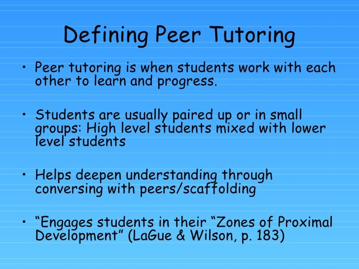 peer tutoring When teaching alone does not meet your academic needs peer tutoring is one- on-one help in technical program courses always seek help from your instructor .