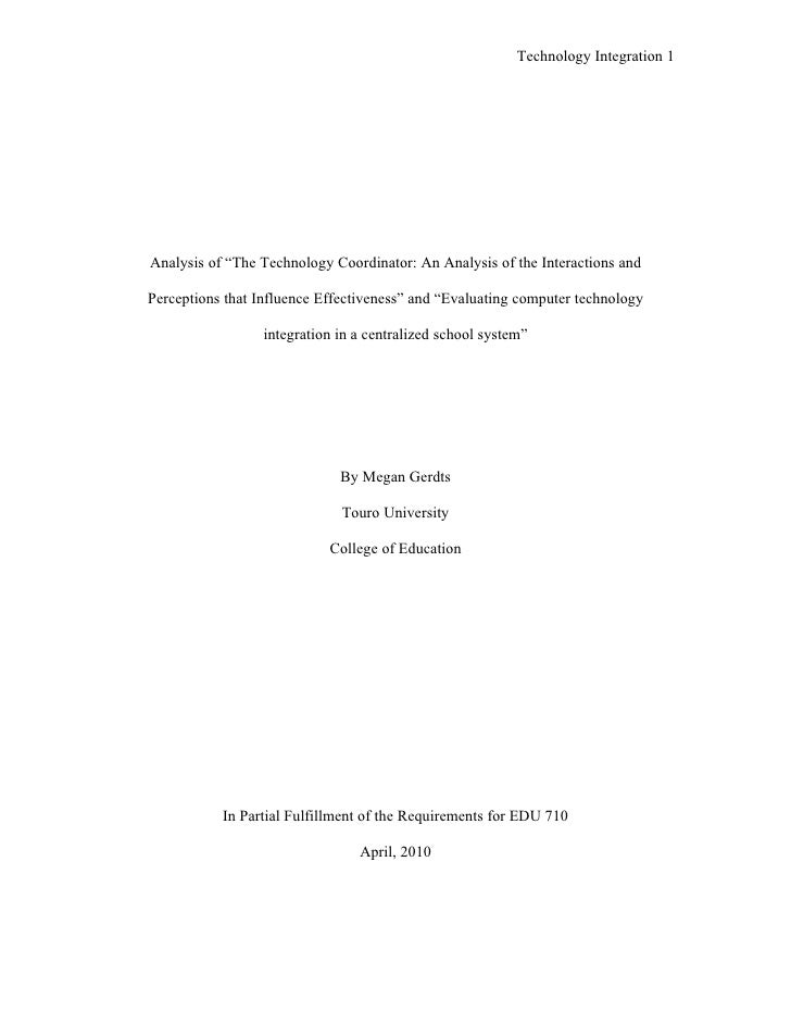"Technology Integration 1     Analysis of ""The Technology Coordinator: An Analysis of the Interactions and  Perceptions tha..."