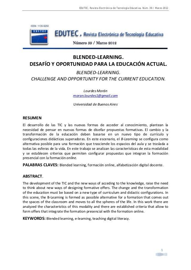 EDUTEC, Revista Electrónica de Tecnología Educativa. Núm. 39 / Marzo 2012  1  BLENDED-LEARNING. DESAFÍO Y OPORTUNIDAD PARA...