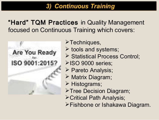 tqm practices The impact of total quality management on supply chain management the relationships among total quality management practices and total quality management.