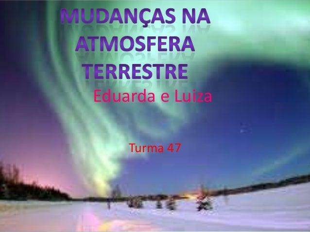 Eduarda e LuizaTurma 47