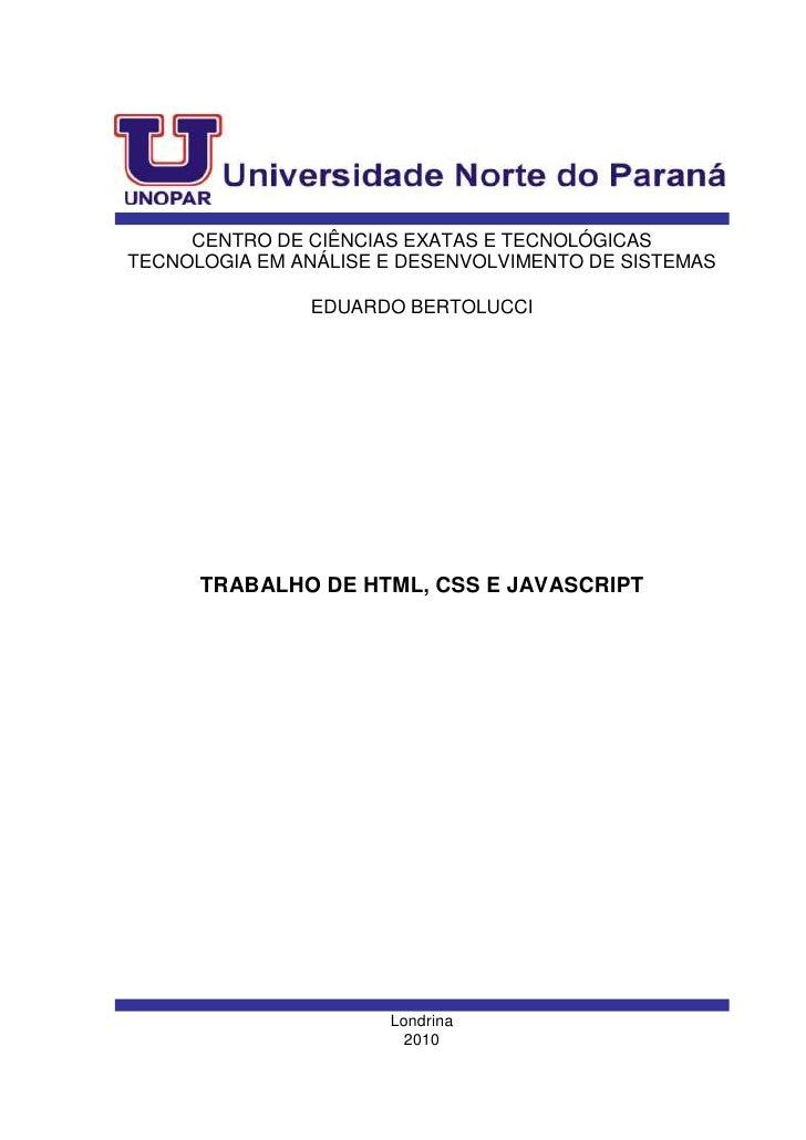 CENTRO DE CIÊNCIAS EXATAS E TECNOLÓGICASTECNOLOGIA EM ANÁLISE E DESENVOLVIMENTO DE SISTEMAS               EDUARDO BERTOLUC...